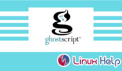 How to Install Ghostscript on Linuxmint 19 | LinuxHelp Tutorials