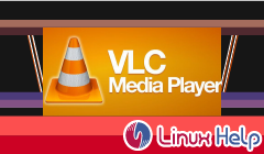 How to Install VLC Media Player V3 0 2 on fedora-28 | LinuxHelp